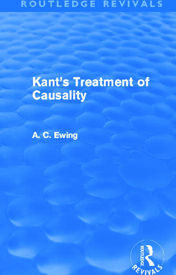 Kant's Treatment of Causality (Routledge Revivals) book cover