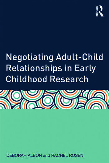 Negotiating Adult-Child Relationships in Early Childhood Research book cover