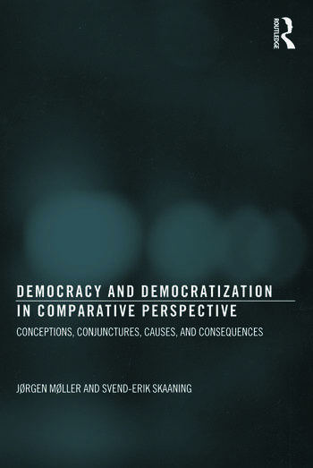 Democracy and Democratization in Comparative Perspective Conceptions, Conjunctures, Causes, and Consequences book cover