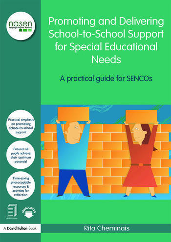Promoting and Delivering School-to-School Support for Special Educational Needs A practical guide for SENCOs book cover