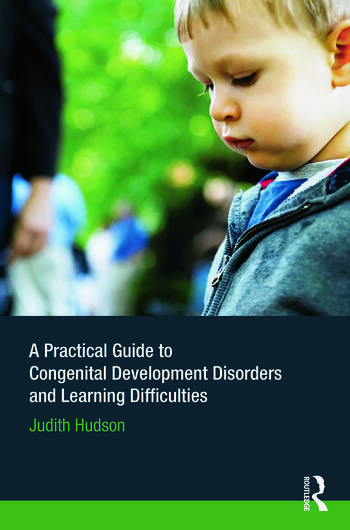 A Practical Guide to Congenital Developmental Disorders and Learning Difficulties book cover