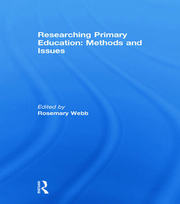 Researching Primary Education: Methods and Issues book cover