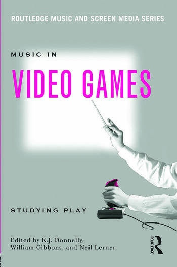Music In Video Games Studying Play book cover