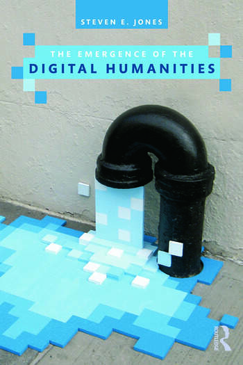The Emergence of the Digital Humanities (Open Access) book cover