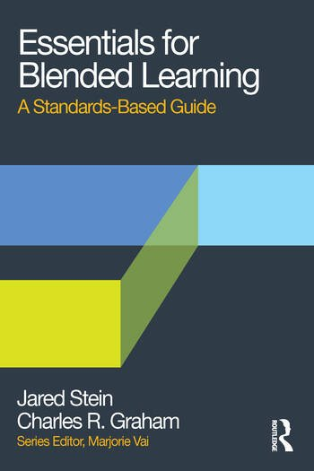 Essentials for Blended Learning A Standards-Based Guide book cover