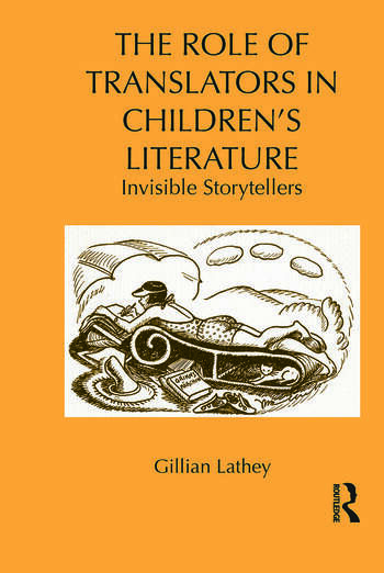 The Role of Translators in Children's Literature Invisible Storytellers book cover