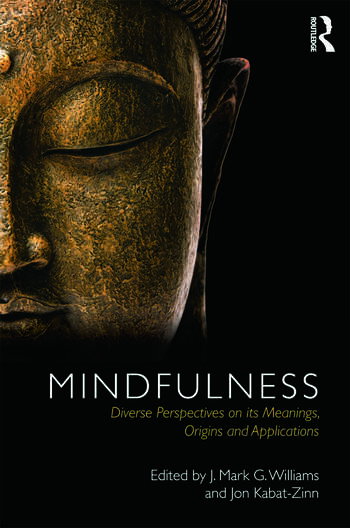 Mindfulness Diverse Perspectives on its Meaning, Origins and Applications book cover