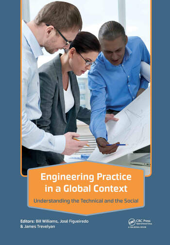 Engineering Practice in a Global Context Understanding the Technical and the Social book cover