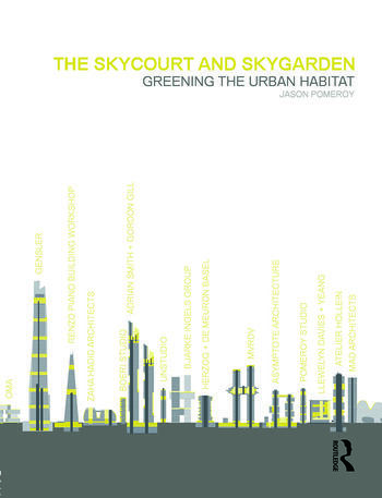 The Skycourt and Skygarden Greening the urban habitat book cover