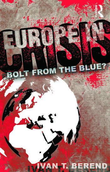 Europe in Crisis Bolt from the Blue? book cover