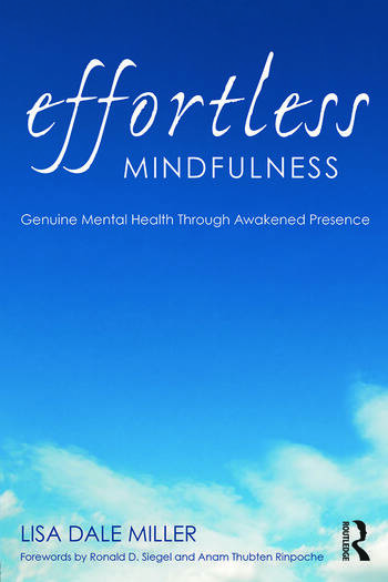 Effortless Mindfulness Genuine Mental Health Through Awakened Presence book cover