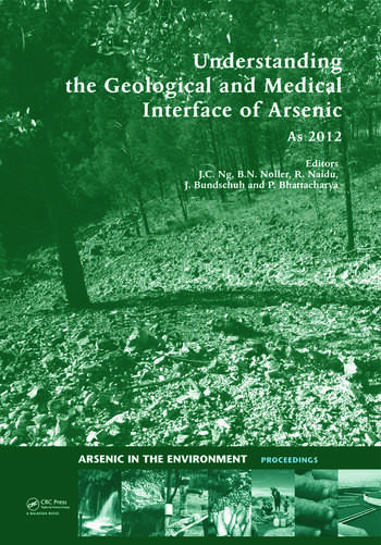 Understanding the Geological and Medical Interface of Arsenic - As 2012 Proceedings of the 4th International Congress on Arsenic in the Environment, 22-27 July 2012, Cairns, Australia book cover