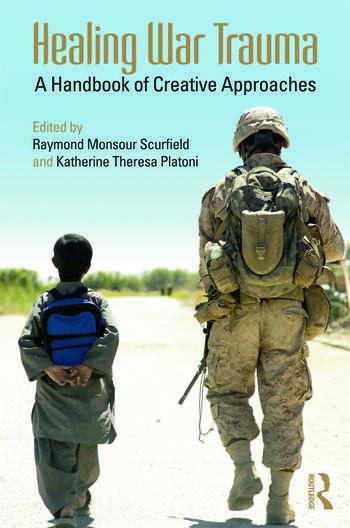 Healing War Trauma A Handbook of Creative Approaches book cover