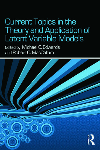 Current Topics in the Theory and Application of Latent Variable Models book cover