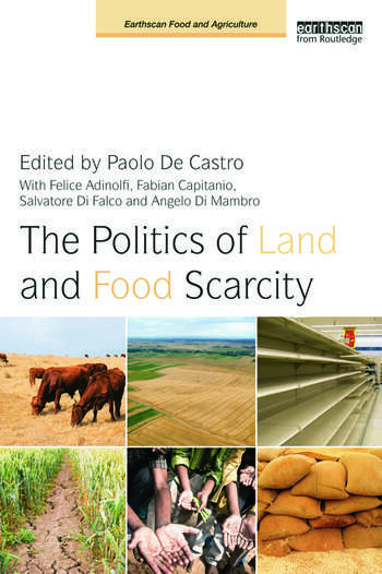 The Politics of Land and Food Scarcity book cover