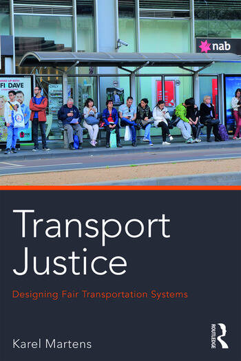 Transport Justice Designing fair transportation systems book cover