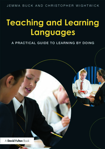 Teaching and Learning Languages A practical guide to learning by doing book cover