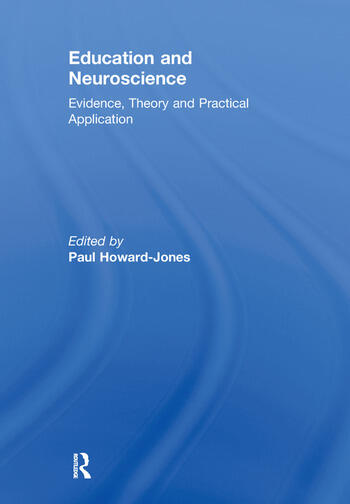 Education and Neuroscience Evidence, Theory and Practical Application book cover