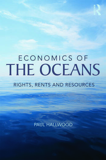 Economics of the Oceans Rights, Rents and Resources book cover