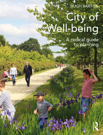 City of Well-being A radical guide to planning book cover