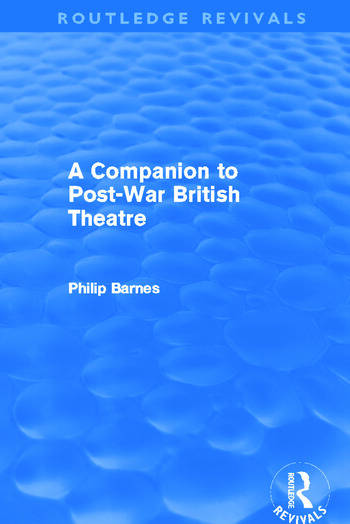 A Companion to Post-War British Theatre (Routledge Revivals) book cover