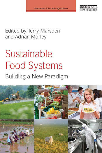 Sustainable Food Systems Building a New Paradigm book cover