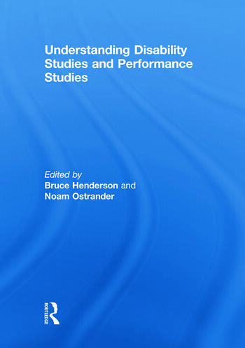 Understanding Disability Studies and Performance Studies book cover