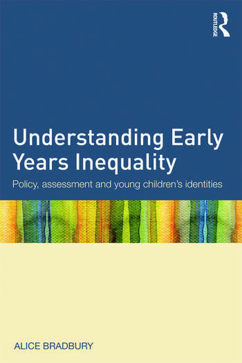 Understanding Early Years Inequality Policy, assessment and young children's identities book cover