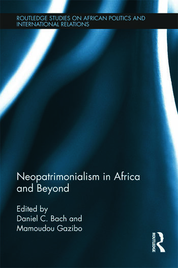Neopatrimonialism in Africa and Beyond book cover