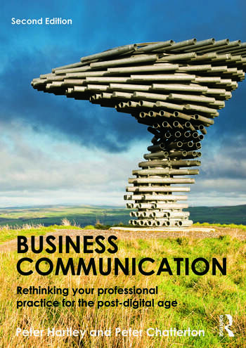 Business Communication Rethinking your professional practice for the post-digital age book cover