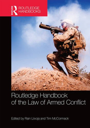 Routledge Handbook of the Law of Armed Conflict book cover