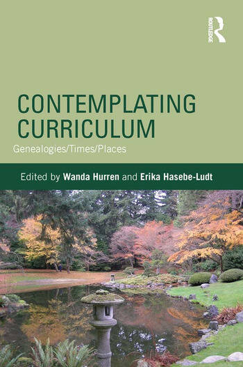 Contemplating Curriculum Genealogies/Times/Places book cover