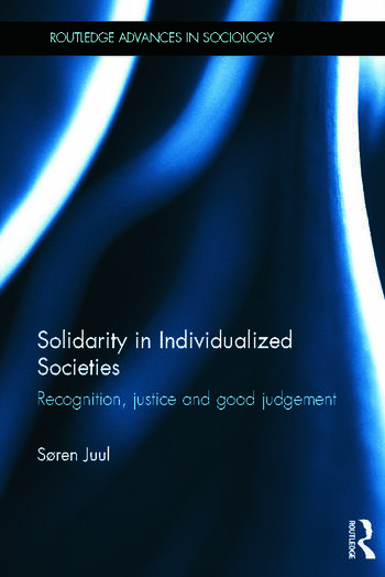 Solidarity in Individualized Societies Recognition, Justice and Good Judgement book cover