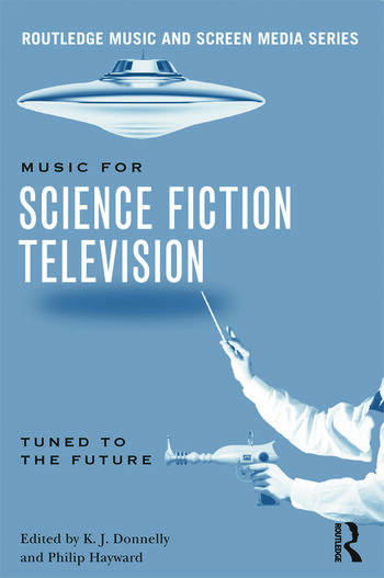 Music in Science Fiction Television Tuned to the Future book cover