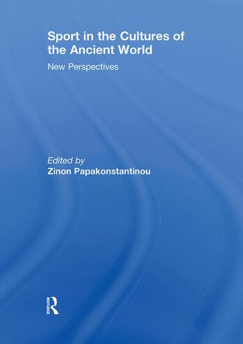 Sport in the Cultures of the Ancient World New Perspectives book cover