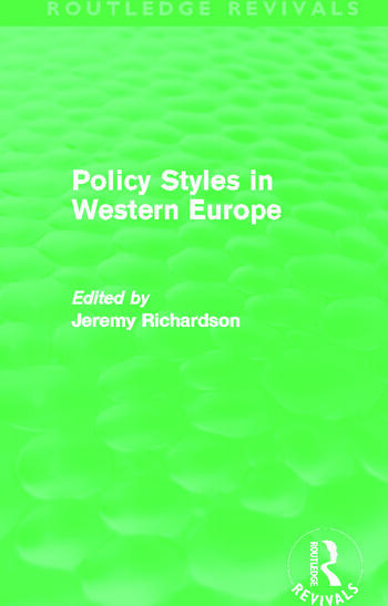 Policy Styles in Western Europe (Routledge Revivals) book cover