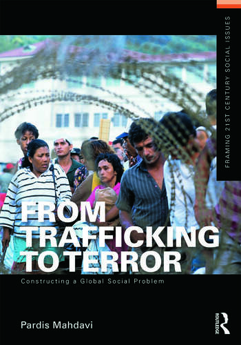 From Trafficking to Terror Constructing a Global Social Problem book cover