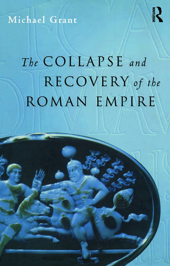 Collapse and Recovery of the Roman Empire book cover