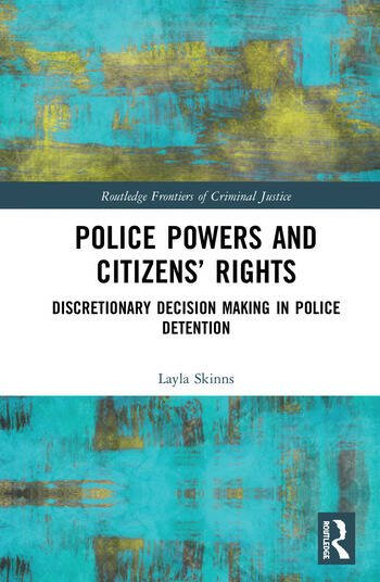 Police Powers and Citizens' Rights Discretionary Decision Making in Police Detention book cover