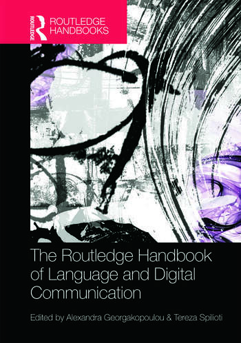 The Routledge Handbook of Language and Digital Communication book cover
