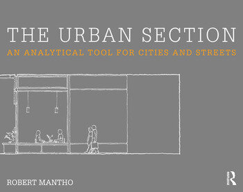 The Urban Section An analytical tool for cities and streets book cover