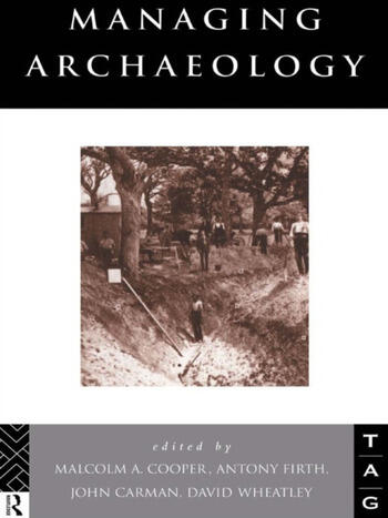 Managing Archaeology book cover