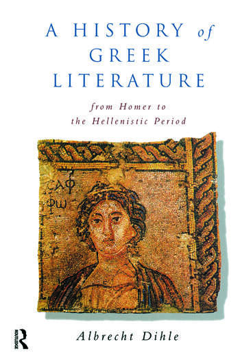 History of Greek Literature From Homer to the Hellenistic Period book cover