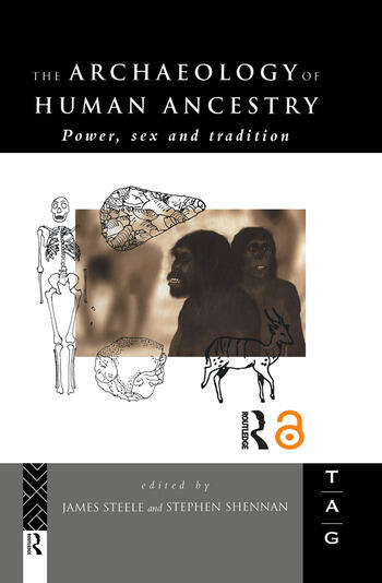 The Archaeology of Human Ancestry Power, Sex and Tradition book cover