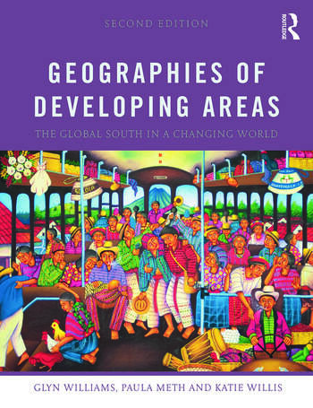 Geographies of Developing Areas The Global South in a Changing World book cover