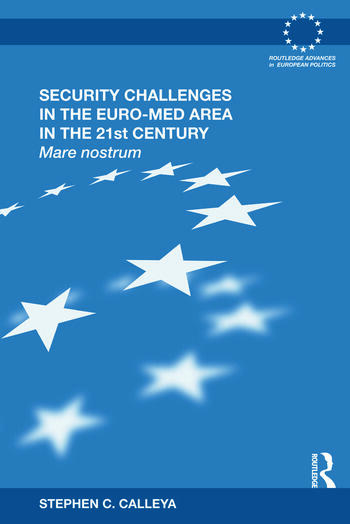 Security Challenges in the Euro-Med Area in the 21st Century Mare Nostrum book cover