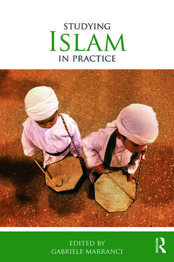 Studying Islam in Practice book cover