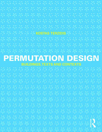 Permutation Design Buildings, Texts, and Contexts book cover