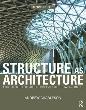 Structure As Architecture A Source Book for Architects and Structural Engineers book cover