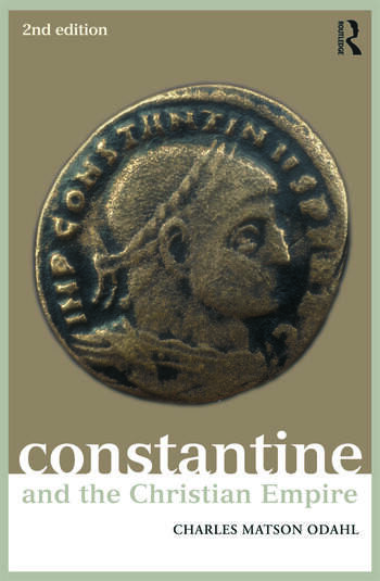 Constantine and the Christian Empire book cover